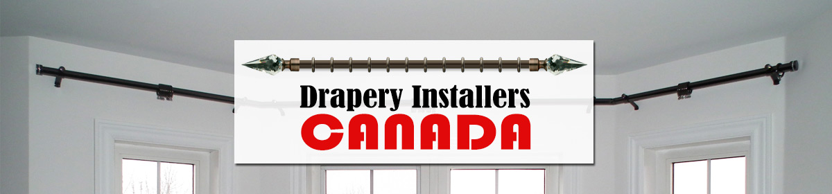 Drapery Installers Canada